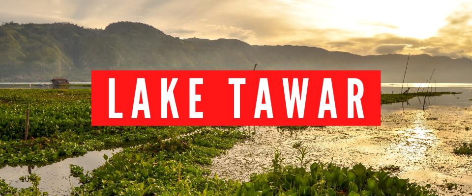 Lake Tawar kawa